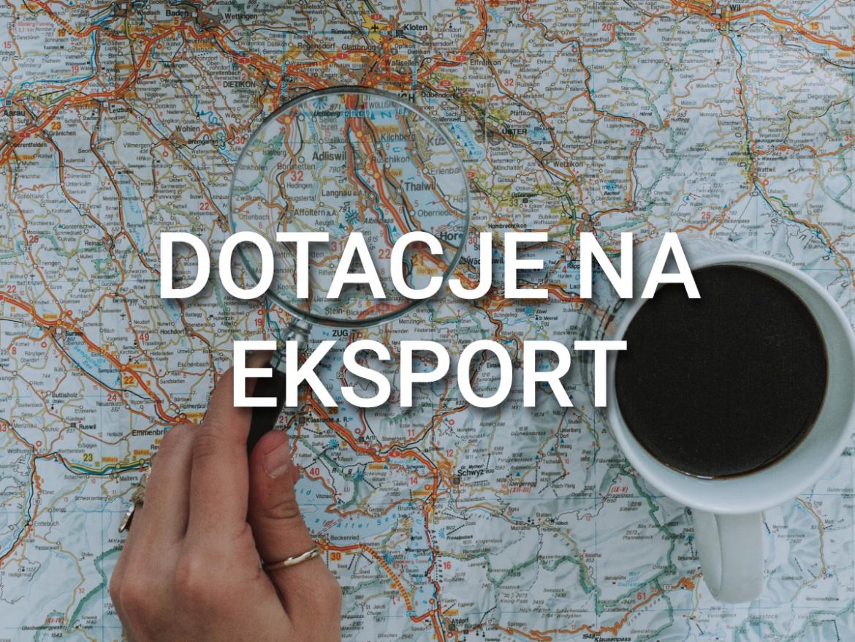 dofinansowanie eksportu, mapa, ekspansja zagraniczna