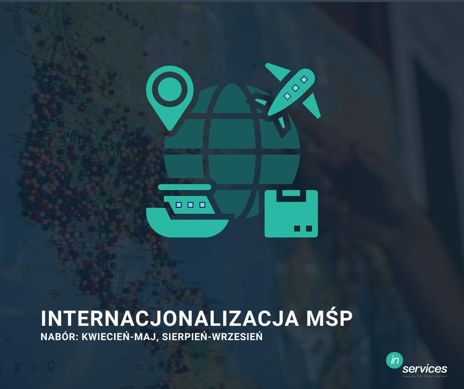 dofinansowanie ekspansji zagranicznej, eksport produktów, Internacjonalizacja MŚP
